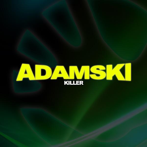 Adamski mit Killer