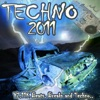 Techno 2011 - Breakbeat Bass Beats Ultra Electronic Tekno