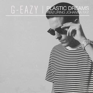 G-Eazy - Plastic Dreams feat. Johanna Fay