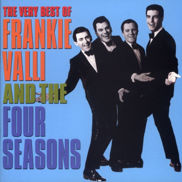Frankie Valli & the Four Seasons - Opus 17 (Don't Worry 'bout Me)