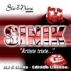 Artiste Triste - EP, Sinik