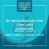 Oratorios Italiens, Matthew White, Tafelmusik Baroque Orchestra