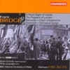 Bridge: Orchestral Works, Vol. 6, Philip Langridge & The BBC National Orchestra of Wales