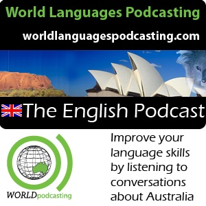 English Podcast - Improve your English language skills by listening to conversations about Australian culture