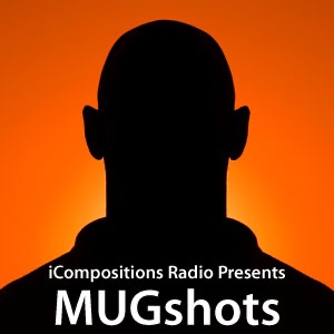 iCompositions Podcasts - MUGshots