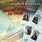 Campbell Brothers - Put a Little Love In Your Heart