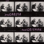 Jerry Garcia & David Grisman - The Thrill Is Gone