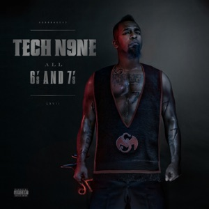 Tech N9ne - Worldwide Choppers