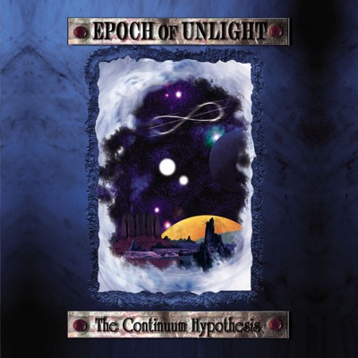 The Continuum Hypothesis - Epoch Of Unlight