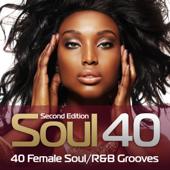 Soul 40: 40 Female Soul/R&B Grooves