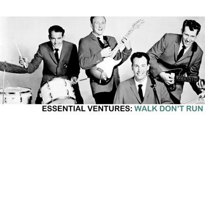 Essential Ventures: Walk Don't Run - The Ventures