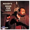 I'm In The Mood For Love - James Moody