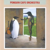 Penguin Cafe Orchestra - The Ecstasy Of Dancing Fleas