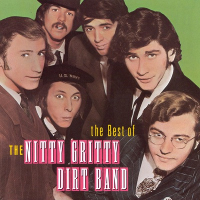 The Best of the Nitty Gritty Dirt Band - Nitty Gritty Dirt Band