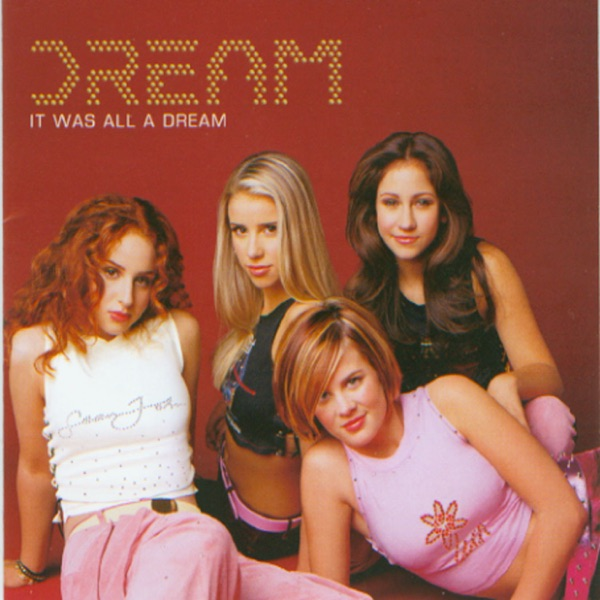 Dream - It Was All a Dream