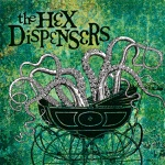 The Hex Dispensers - H.D. Local 23