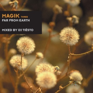 Magik Three (Far from Earth) Mp3 Download