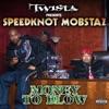 Money to Blow - Single, Twista Presents Speedknot Mobstaz