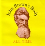 John Brown's Body - Words of the Prophets (A.D. 1996) (feat. Kevin Kinsella)