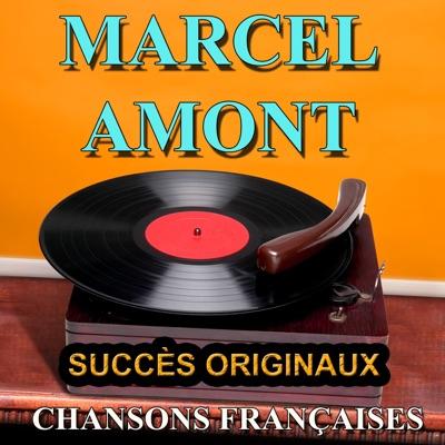 Chansons françaises (Succès originaux) : Marcel Amont - Marcel Amont
