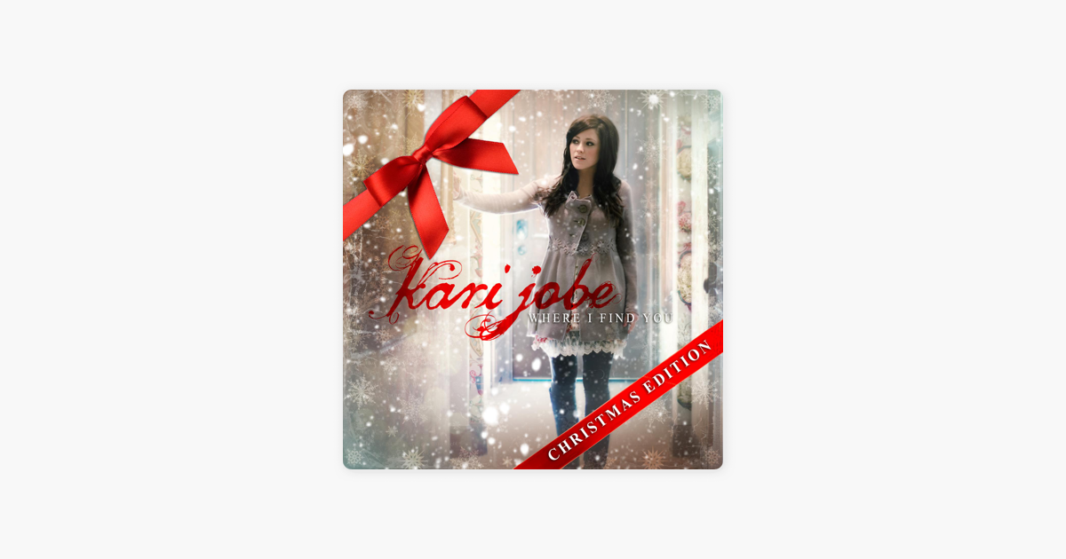 Where I Find You (Christmas Edition) by Kari Jobe on Apple Music