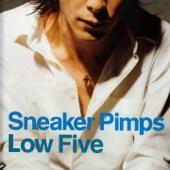 Sneaker Pimps - Low Five
