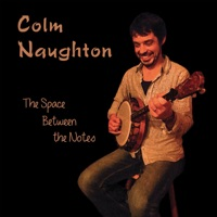 The Space Between the Notes by Colm Naughton on Apple Music