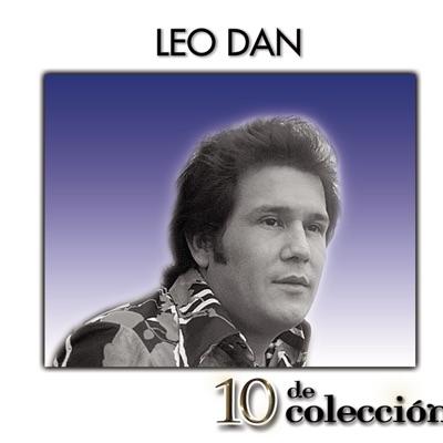 Leo Dan - 10 de Colección - Leo Dan