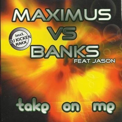 Take on Me (feat. Jason) - Single - Banks