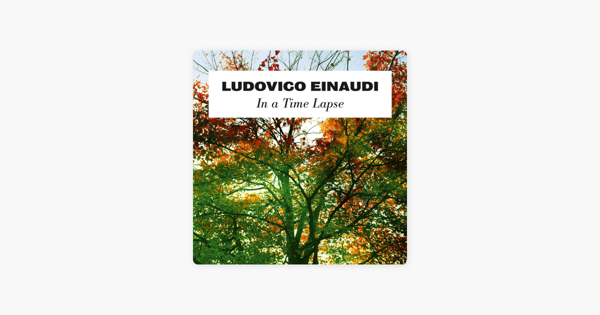 ludovico einaudi in a time lapse album free download