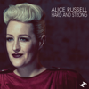 Alice Russell - Hard and Strong Grafik
