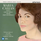 Callas Sings Great Arias from French Operas - Callas Remastered