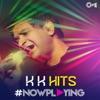 #NowPlaying: KK Hits