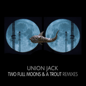 Two Full Moons & a Trout (Original Remastered Mix)