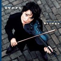 Crossing the Bridge by Eileen Ivers on Apple Music