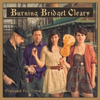 Pressed for Time by Burning Bridget Cleary on Apple Music