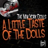 A Little Taste Of The Dolls (EP) - [The Dave Cash Collection], New York Dolls