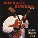 Michael Burks - Talk to Me Baby
