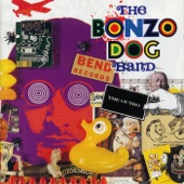Bonzo Dog Band - I Want To Be With You