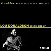 Lou Donaldson - Softly As in a Morning Sunrise