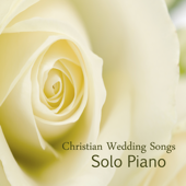 Christian Wedding Songs: Solo Piano