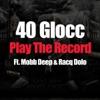 Play the Record feat Mobb Deep Racq Dolo Single