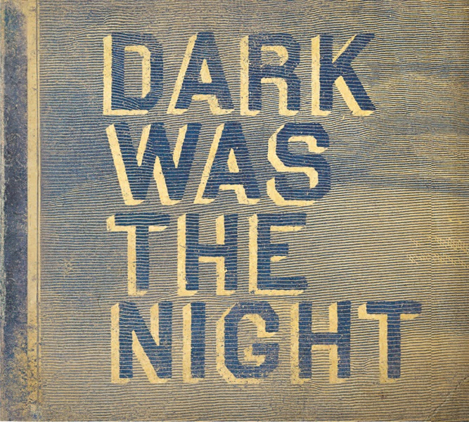 Dark Was the Night Various Artists CD cover