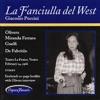 Puccini: La Fanciulla del West, Daniele Barioni, Magda Olivero, Giangiacomo Guelfi & Oliviero de Fabritiis