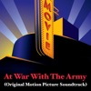 At War with the Army Original Motion Picture Soundtrack