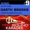 Sing Baritone Garth Brooks Vol 9 Karaoke Performance Tracks