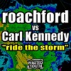 Ride the Storm - EP, Roachford vs. Carl Kennedy