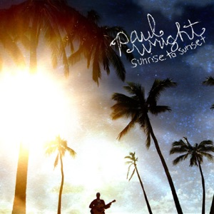 Paul Wright - From Sunrise to Sunset