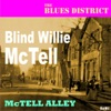 The Blues District: McTell Alley, Blind Willie McTell
