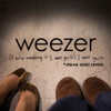 (If You're Wondering If I Want You To) I Want You To [Steve Aoki Remix] - Single ジャケット写真